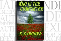 Who is the Comforter by K.Z. Obinna