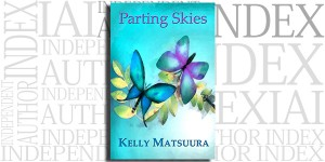 Parting Skies by Kelly Matsuura on the Independent Author Index