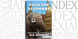 Ellie the Elephant (Illustrated Edition) by M.G. Edwards on the Independent Author Index
