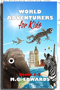 World Adventurers for Kids: Books 1-3 by M.G. Edwards on Independent Author Index