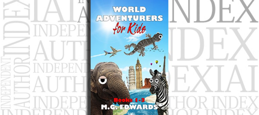World Adventurers for Kids: Books 1-3 by M.G. Edwards