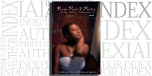 From Pain 2 Poetry: The Bag... The Lady... The Experience... Vol.1 by Martha M. Bradley on the Independent Author Index