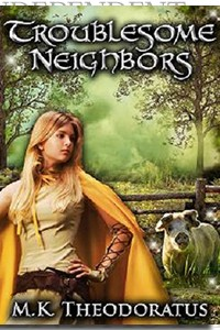 Troublesome Neighbors by M. K. Theodoratus on the Independent Author Index