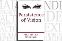 Persistence of Vision by Nike Binger Marshall