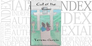 Call of the Kami by Teresa Garcia on the Independent Author Index