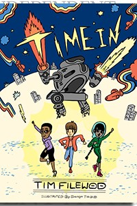 Time In by Tim Filewod on the Independent Author Index