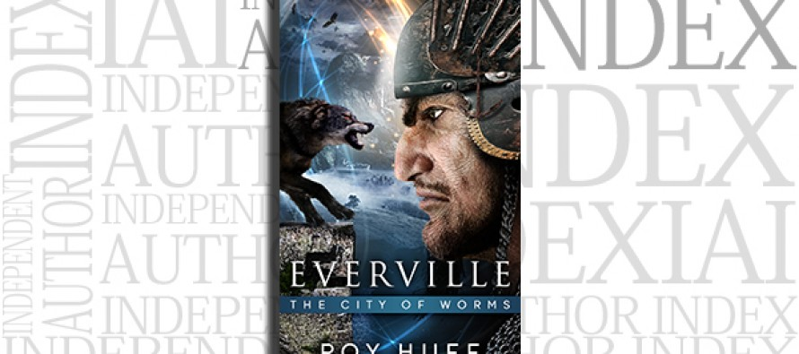 Everville: The City of Worms by Roy Huff