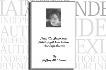 Notes To Stephanie: Middle Aged Love Letters And Life Stories by Jeffery W. Turner