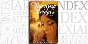 Burning Bridges by Nadège Richards on the Independent Author Index