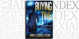 Buying Time by Pamela Samuels Young on the Independent Author Index