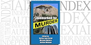 LAndmarked For Murder edited by Harley Jane Kozak, Michael Mallory and Nathan Walpow on the Independent Author Index