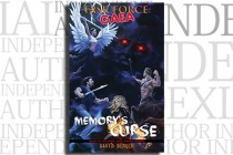 Task Force: Gaea: Memory's Curse by David Berger