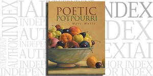Poetic Potpourri by Marc Mullo on the Independent Author Index