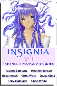 Insignia: Japanese Fantasy Stories by Kelly Matsuura on the Independent Author Index