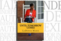 Until Tomorrow Comes by LaDonna Marie