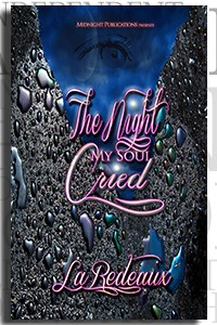 The Night My Soul Cried by LaRedeaux on the Independent Author Index