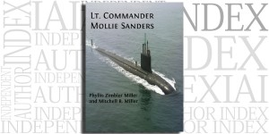 Lt. Commander Mollie Sanders by Phyllis Zimbler Miller & Mitchell R. Miller on the Independent Author Index