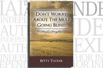 Don't Worry About The Mule Going Blind: Hazel's Daughter by Betty Tucker