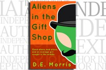 Aliens in the Gift Shop by D.E. Morris