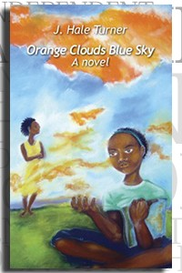 Orange Clouds Blue Sky by J. Hale Turner on the Independent Author Index