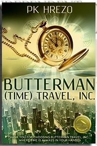 Butterman (Time) Travel, Inc. by PK Hrezo on the Independent Author Index