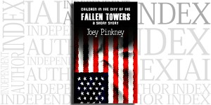 Children in the City of the Fallen Towers by Joey Pinkney on the Independent Author Index