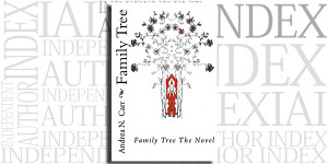 Family Tree the Novel by Andrea N. Carr on the Independent Author Index